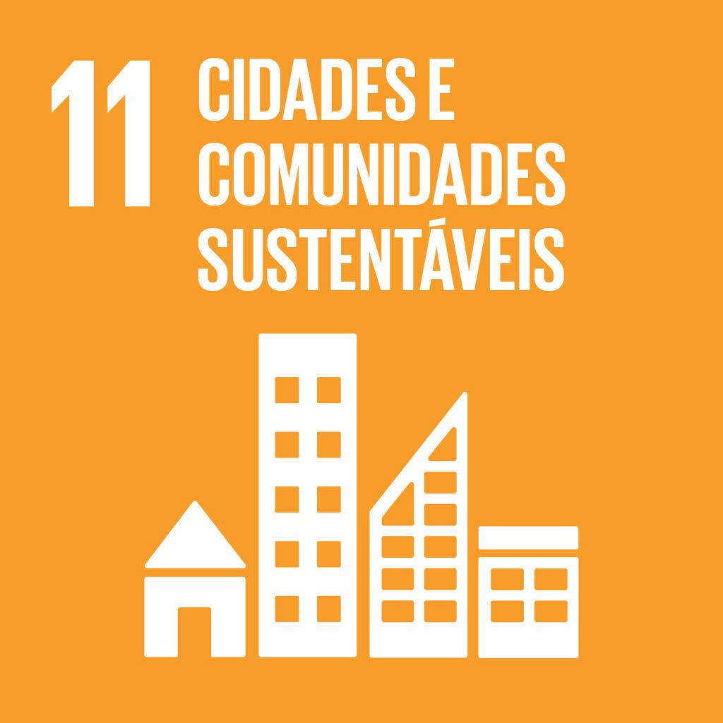 Objetivo 11: Cidades e Comunidades Sustentáveis